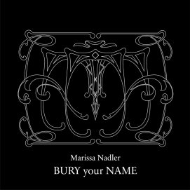 Marissa Nadler - Bury your name