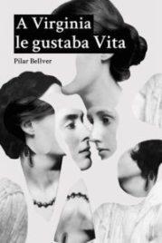 A Virginia le gustaba Vita - Pilar Bellver