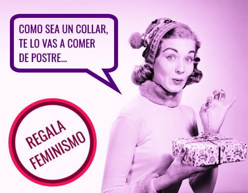 regalafeminismo