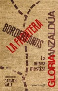 Bordelands - Gloria Anzaldúa (1987)