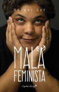 Mala feminista - Roxane Gay (2014)