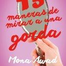 13 maneras de mirar a una gorda - Mona Awad