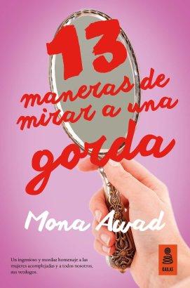 """""""13 maneras de mirar a una gorda"""" de Mona Awad"""