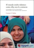 El mundo árabo-islámico como ellas nos lo contaron - Carmen V. Valiña