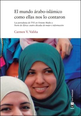 """El mundo árabo-islámico como ellas nos lo contaron"" de Carmen V. Valiña"