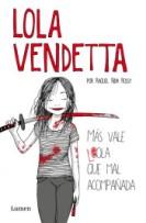 Lola Vendetta - Raquel Riba Rossy