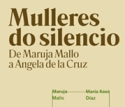 """""""Mulleres do silencio. De Maruja Mallo a Angela de la Cruz"""" (Vigo)"""