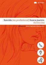 Suicida (no profesional) busca puente - Doctora Glas